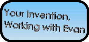 Working with Your Invention